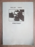 Havel - Protest (jednoaktovka - 1978)