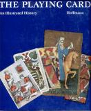 The playing card an illustrated history