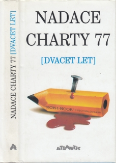 Nadace Charty 77 (Dvacet let)