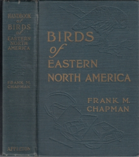 Chapman - Handbook of Birds of Eastern North America