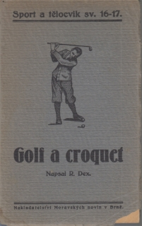 Dex - Golf a croquet